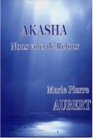 Akasha-nous-voici-de-Retour